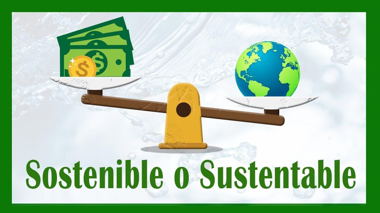 sustentarse_¿Cuál es la diferencia entre sustentabilidad y desarrollo sostenible?
