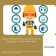 Sustentarse_¡Salud ocupacional! a la gestión de la seguridad y salud empresarial